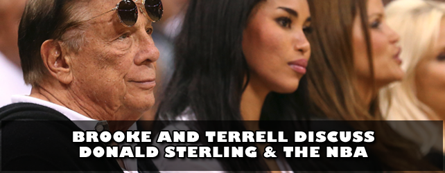 Brooke and Terrell Discuss Donald Sterling & The NBA [video/blog]
