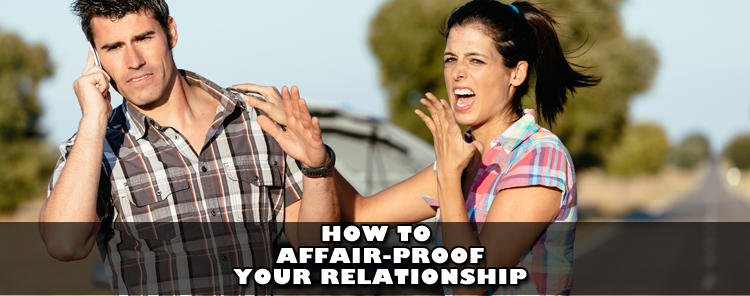 How to Affair-proof Your Relationship [video]